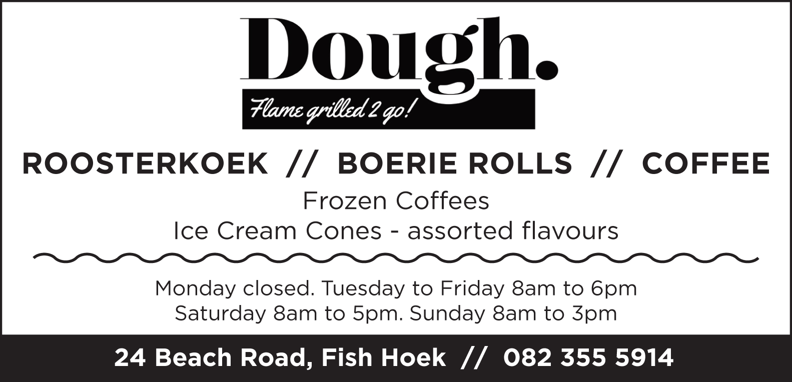 Dough – Flame grilled 2 go!